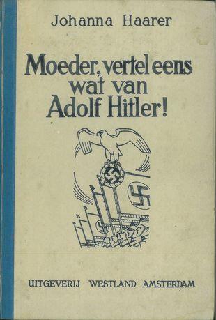 Moeder vertel eens over Adolf